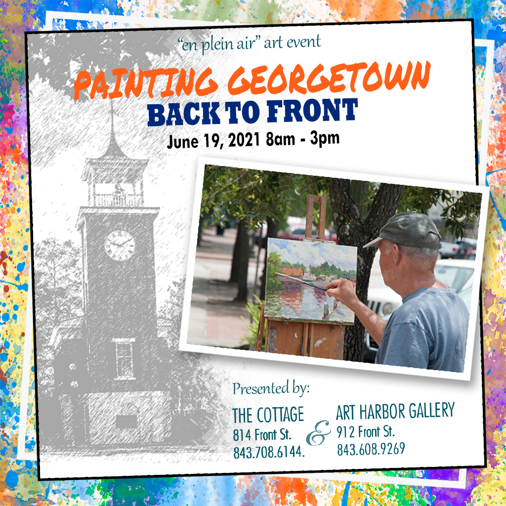 Plein Air – Painting Georgetown Back to Front